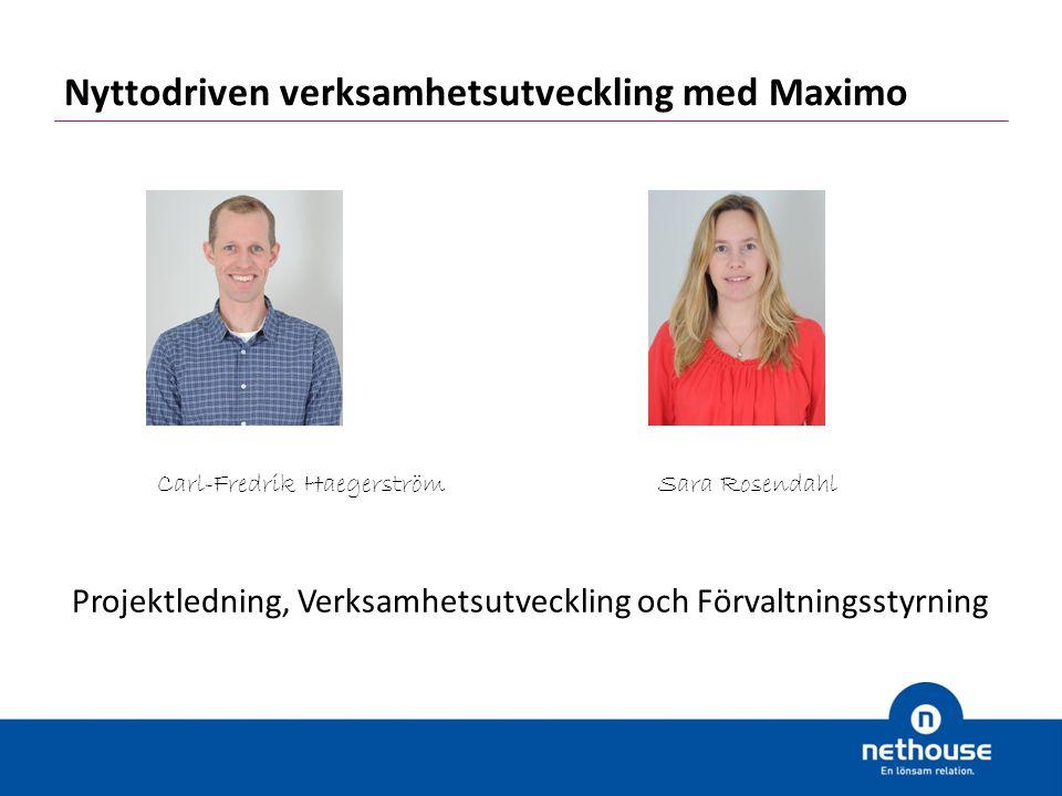 Nyttodriven verksamhetsutveckling med Maximo