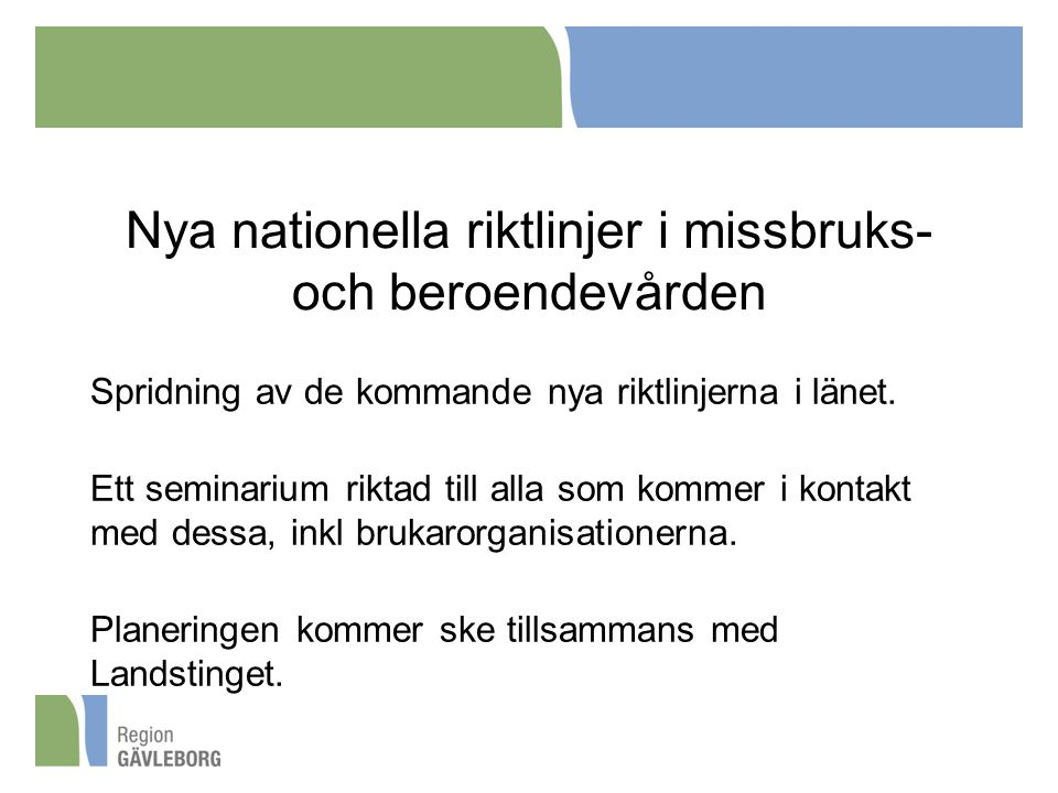 Nya nationella riktlinjer i missbruks- och beroendevården
