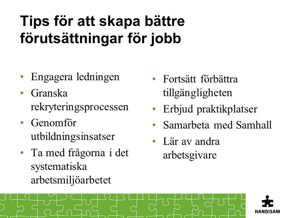 Tips för att skapa bättre förutsättningar för jobb
