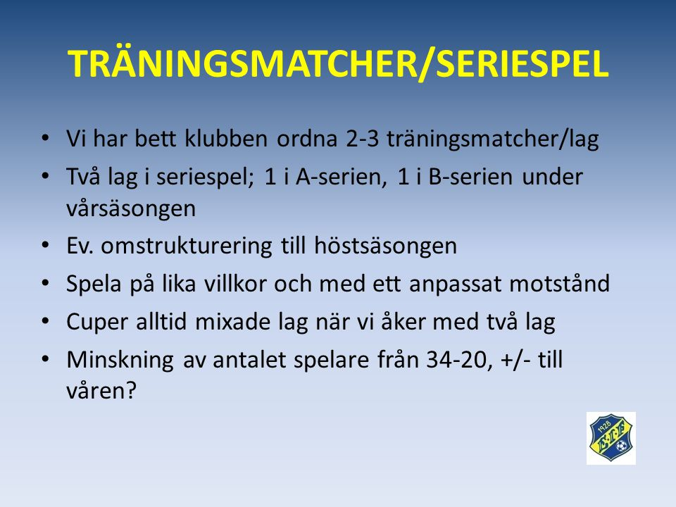 TRÄNINGSMATCHER/SERIESPEL