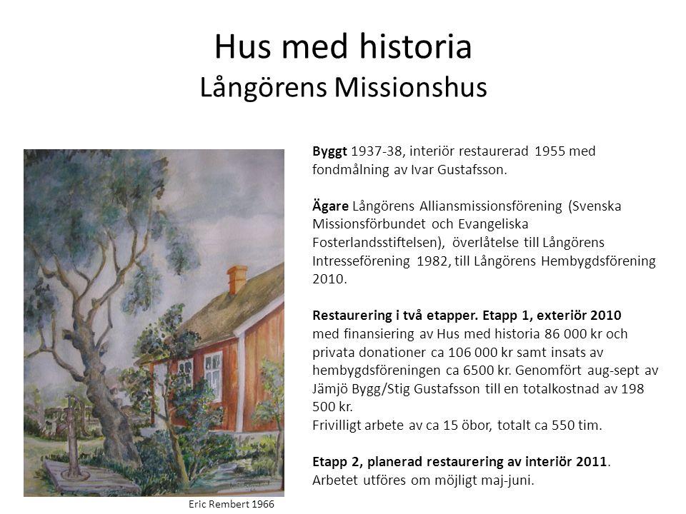 Hus med historia Långörens Missionshus