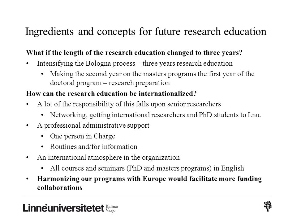 Ingredients and concepts for future research education