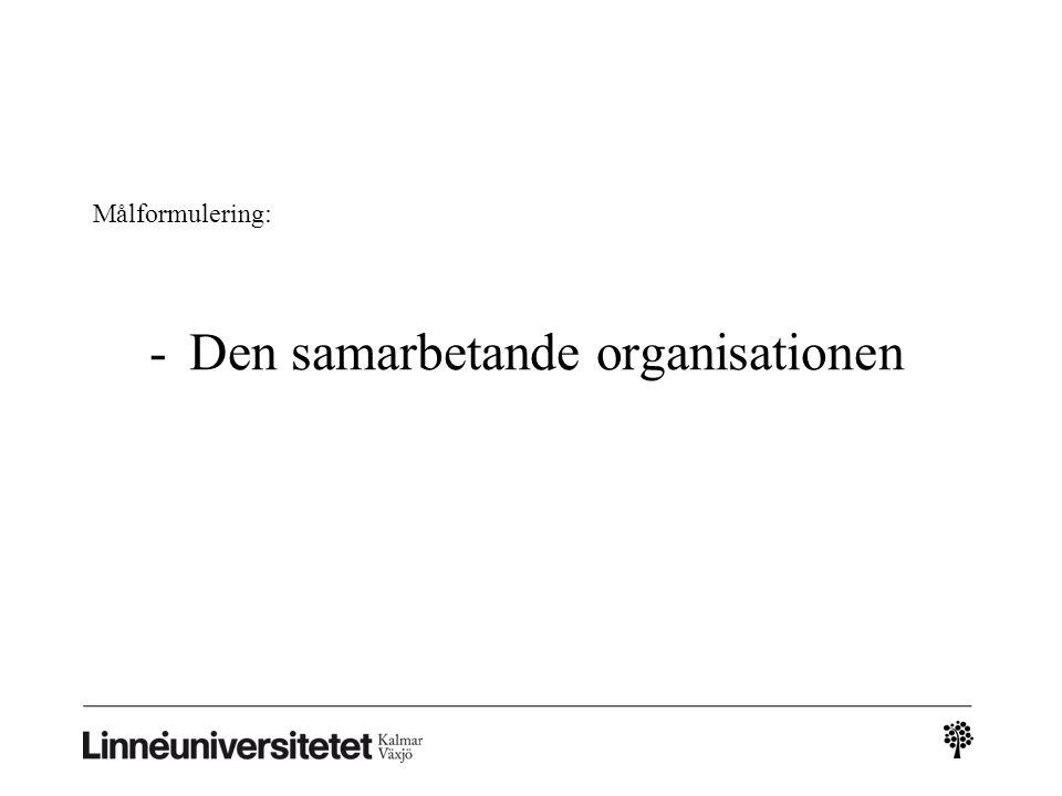 Den samarbetande organisationen