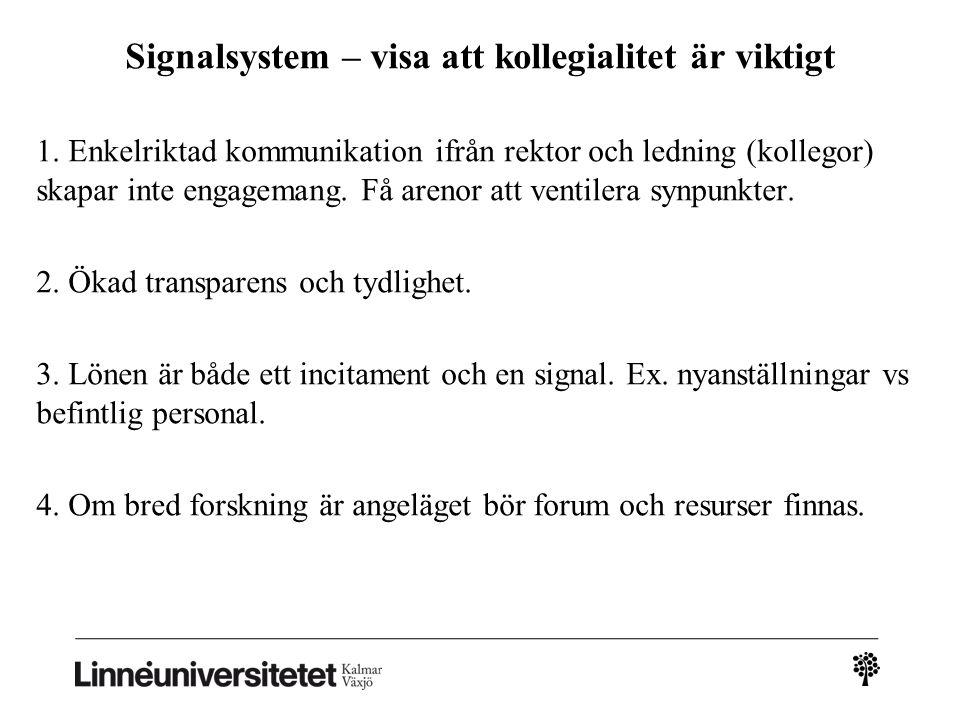 Signalsystem – visa att kollegialitet är viktigt