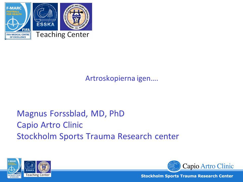Artroskopierna igen….