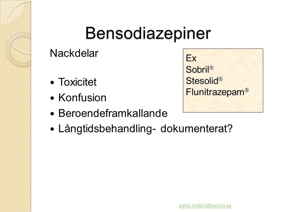Bensodiazepiner Nackdelar Toxicitet Konfusion Beroendeframkallande
