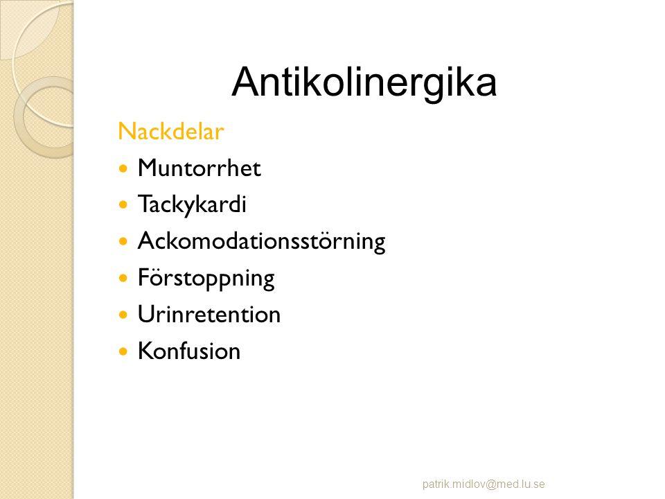 Antikolinergika Nackdelar Muntorrhet Tackykardi Ackomodationsstörning