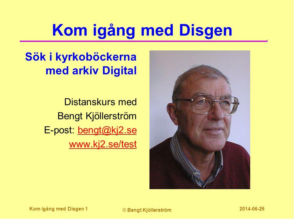 Kom igång med Disgen Sök i kyrkoböckerna med arkiv Digital