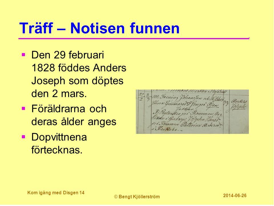 Träff – Notisen funnen Den 29 februari 1828 föddes Anders Joseph som döptes den 2 mars. Föräldrarna och deras ålder anges.