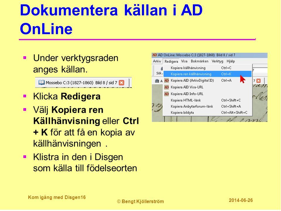 Dokumentera källan i AD OnLine