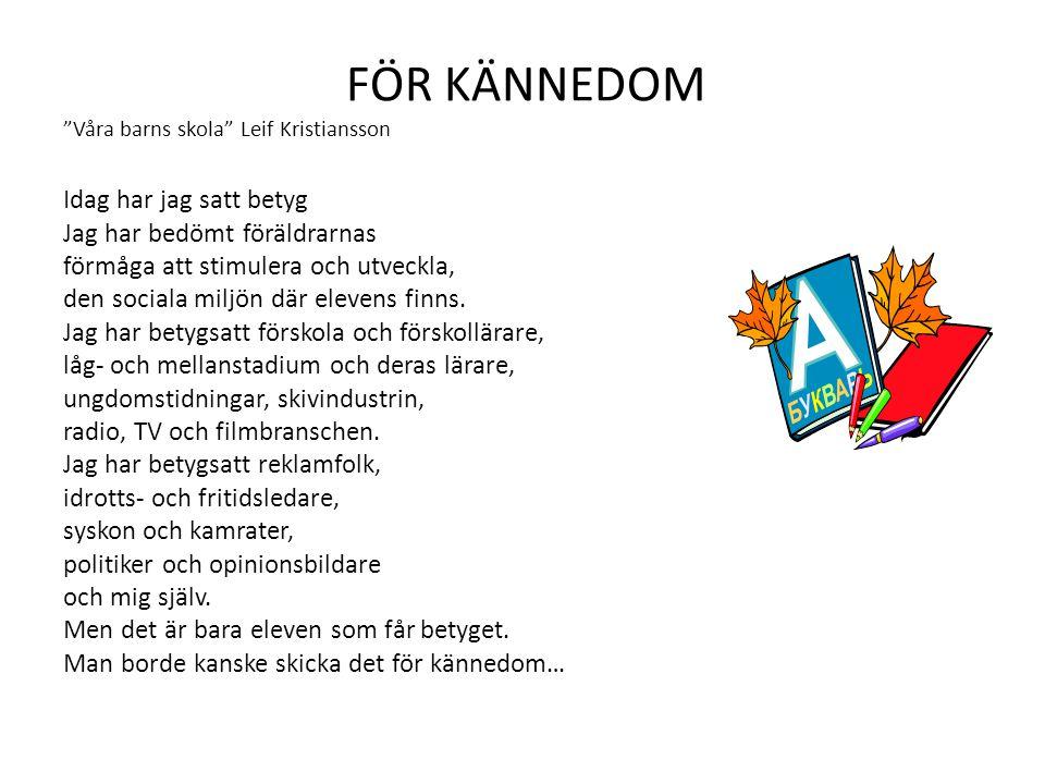 FÖR KÄNNEDOM Våra barns skola Leif Kristiansson