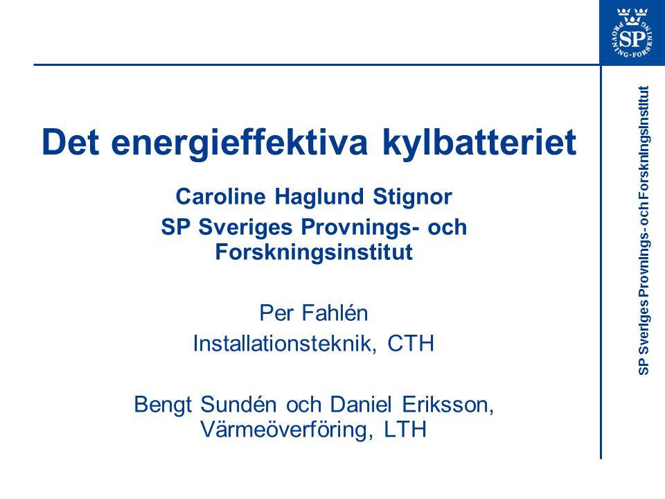 Det energieffektiva kylbatteriet