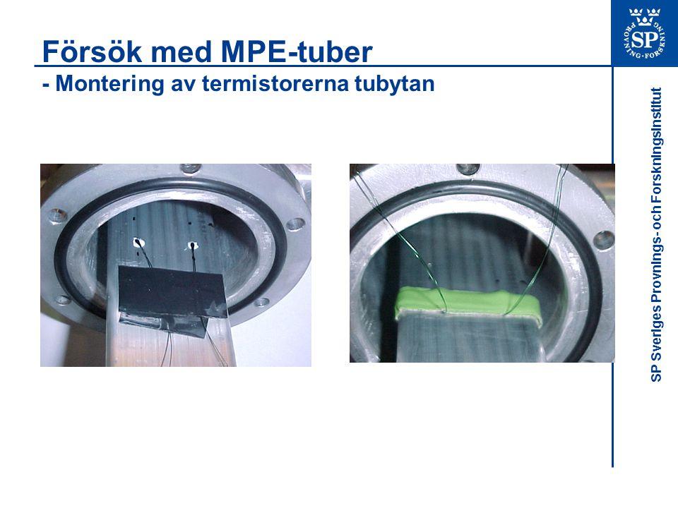 Försök med MPE-tuber - Montering av termistorerna tubytan