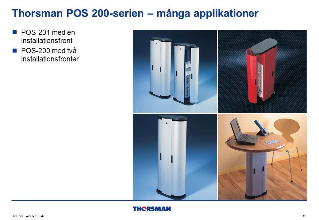 Thorsman POS 200-serien – många applikationer