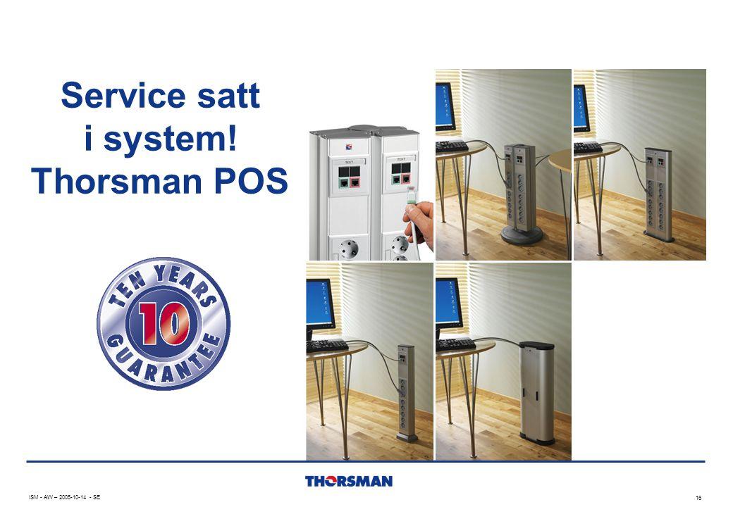 Service satt i system! Thorsman POS