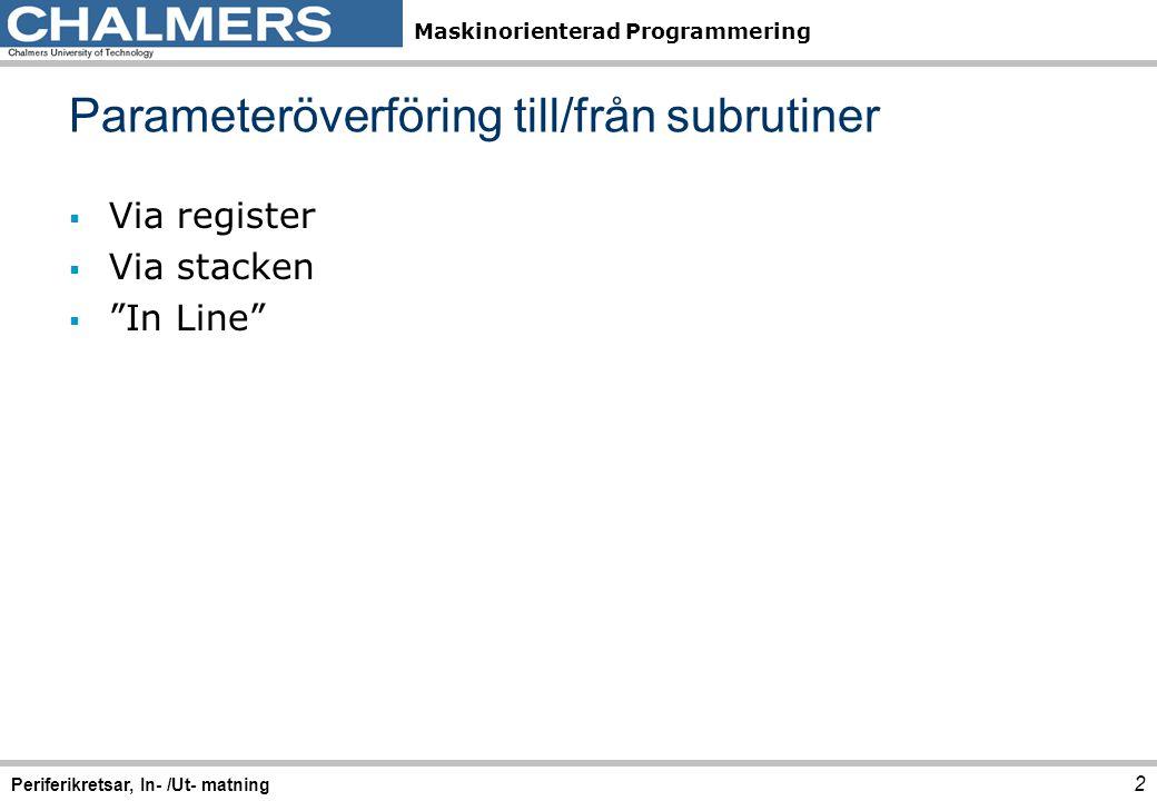 Parameteröverföring till/från subrutiner