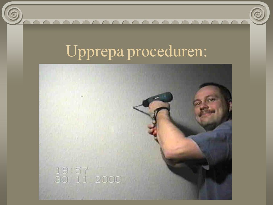 Upprepa proceduren: