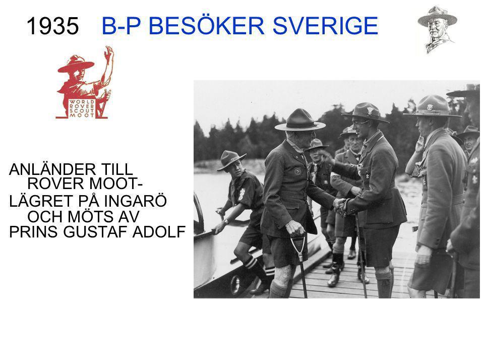 B-P BESÖKER SVERIGE 1935 ANLÄNDER TILL ROVER MOOT-