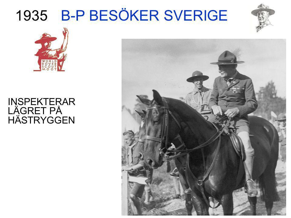 B-P BESÖKER SVERIGE 1935 INSPEKTERAR LÄGRET PÅ HÄSTRYGGEN