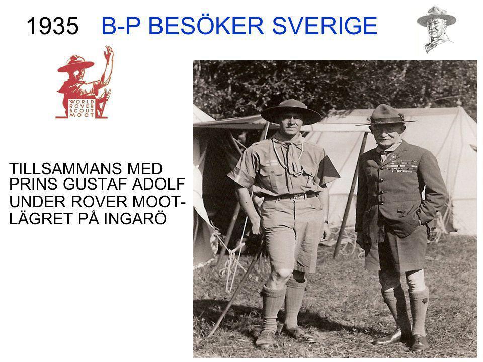 B-P BESÖKER SVERIGE 1935 TILLSAMMANS MED PRINS GUSTAF ADOLF