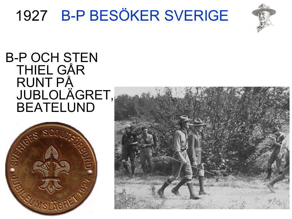 B-P BESÖKER SVERIGE 1927 B-P OCH STEN THIEL GÅR RUNT PÅ JUBLOLÄGRET, BEATELUND
