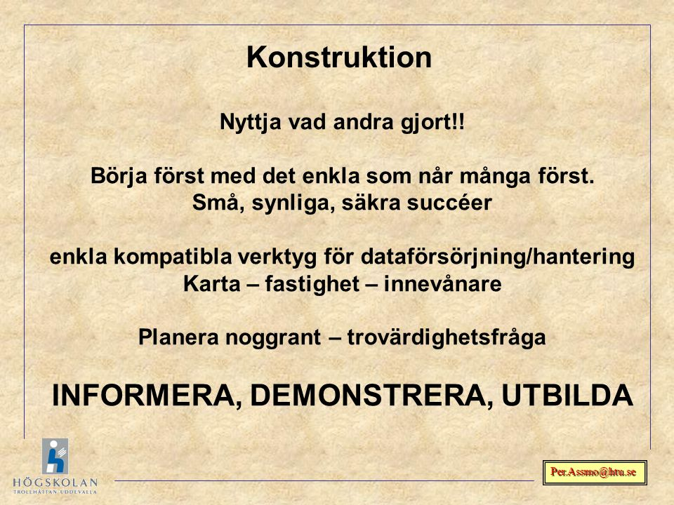 Konstruktion INFORMERA, DEMONSTRERA, UTBILDA
