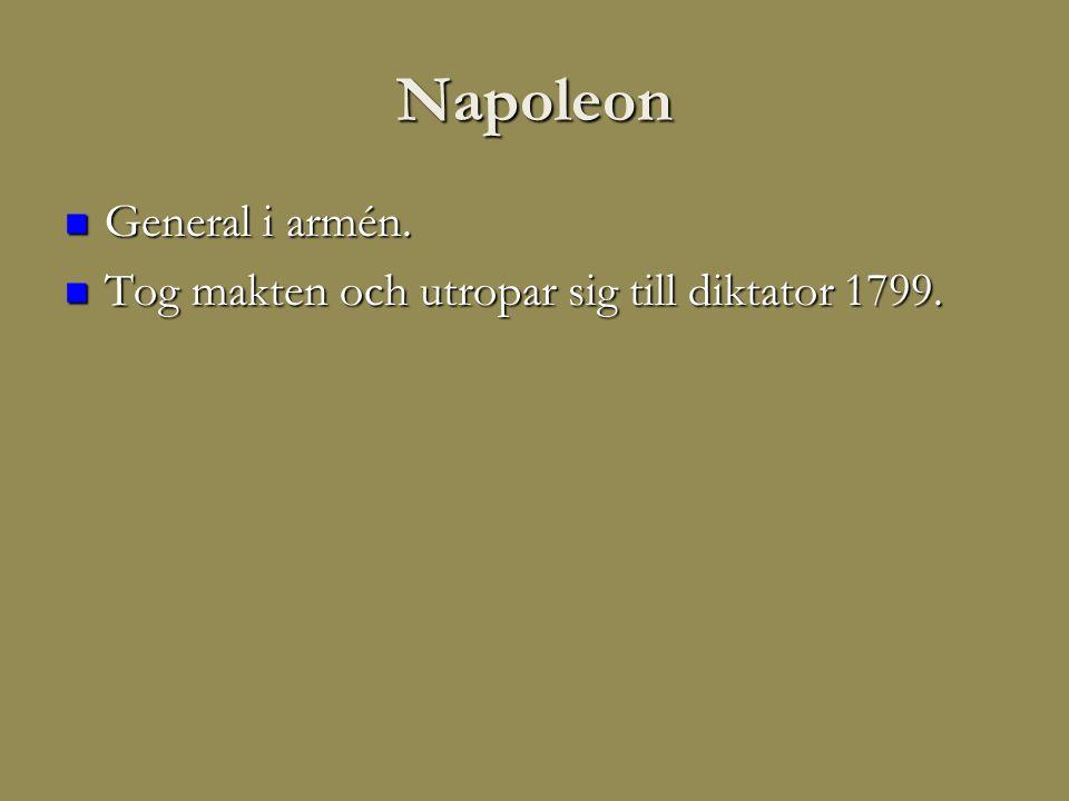 Napoleon General i armén.