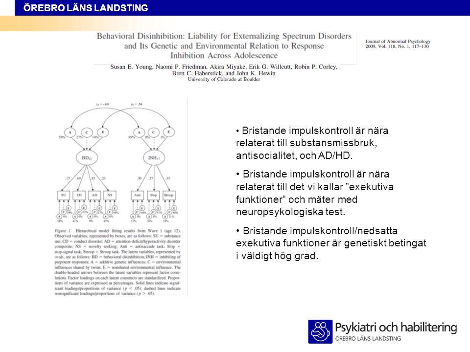 Bristande impulskontroll är nära relaterat till substansmissbruk, antisocialitet, och AD/HD.