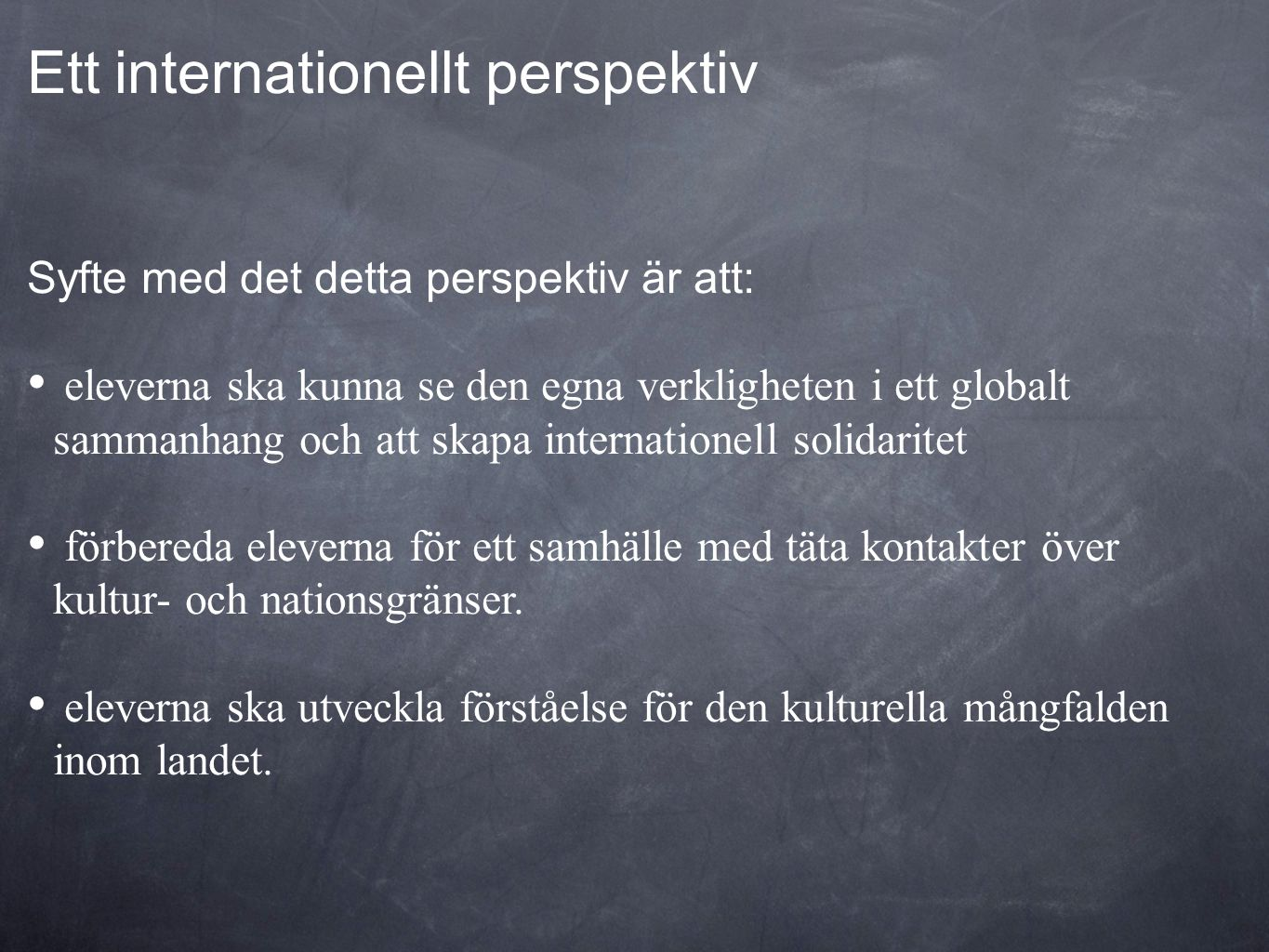 Ett internationellt perspektiv