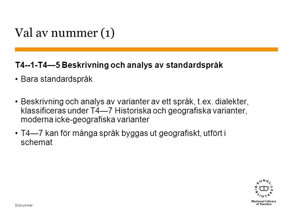Val av nummer (1) T4--1-T4—5 Beskrivning och analys av standardspråk