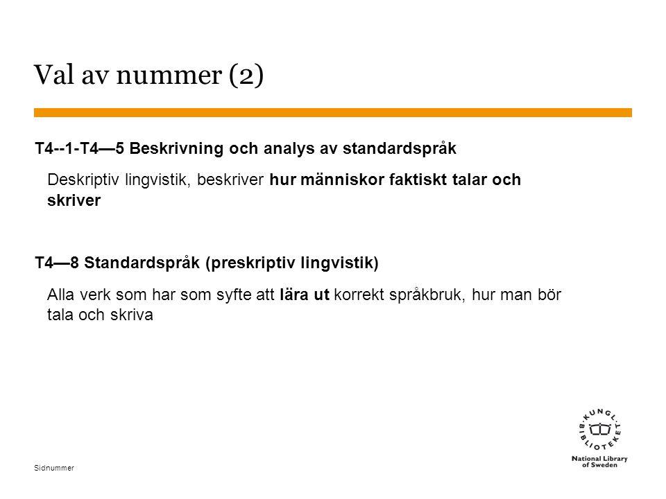 Val av nummer (2) T4--1-T4—5 Beskrivning och analys av standardspråk