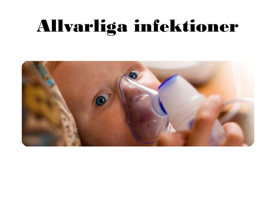Allvarliga infektioner