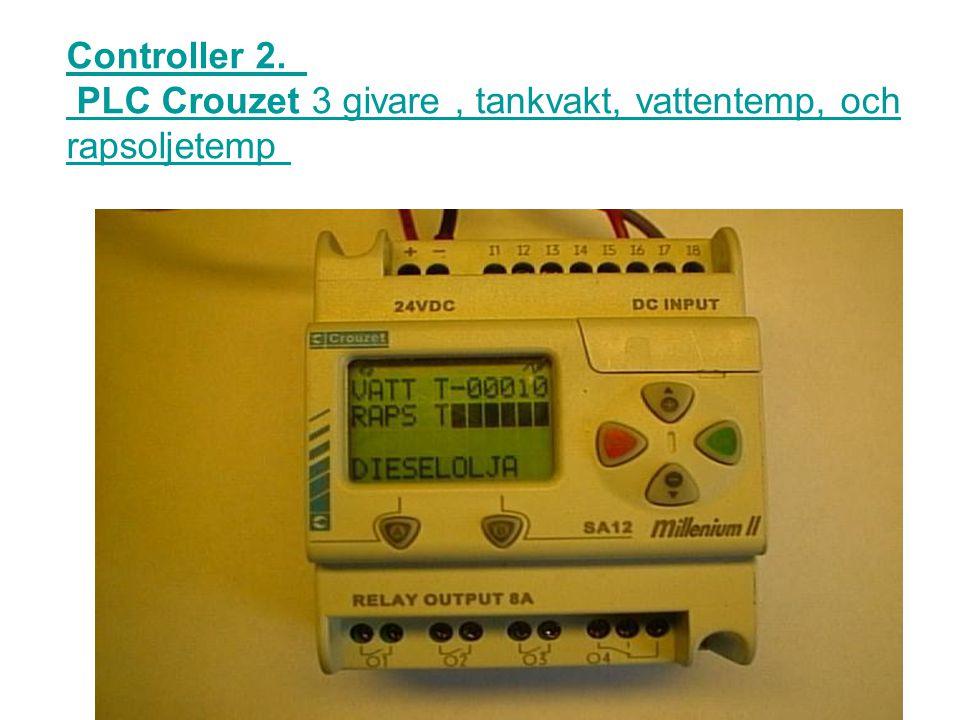 Controller 2. PLC Crouzet 3 givare , tankvakt, vattentemp, och rapsoljetemp
