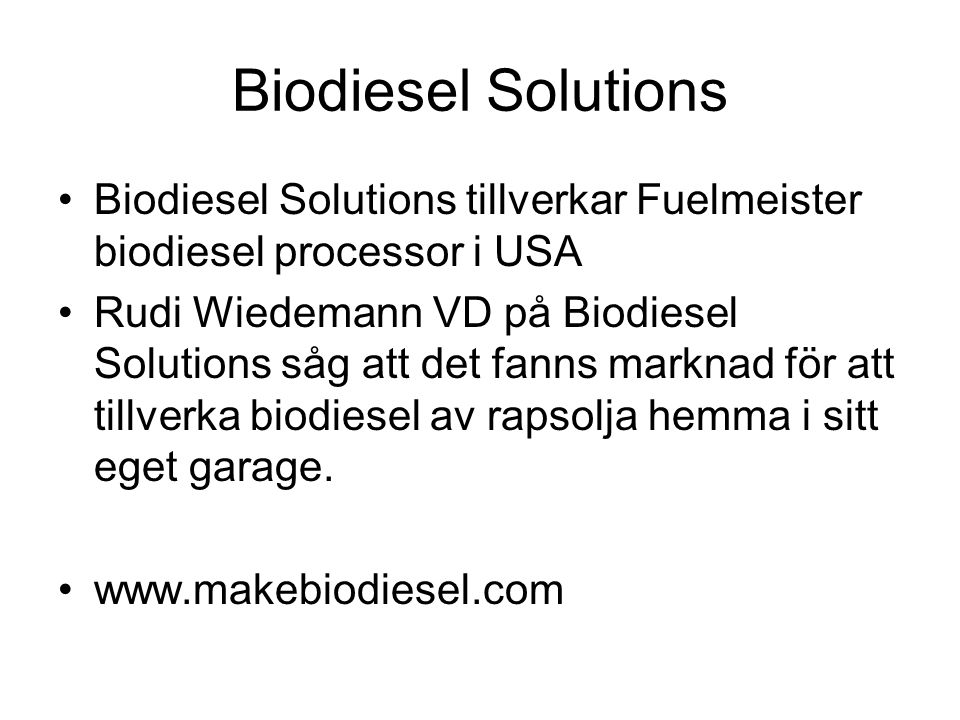 Biodiesel Solutions Biodiesel Solutions tillverkar Fuelmeister biodiesel processor i USA.