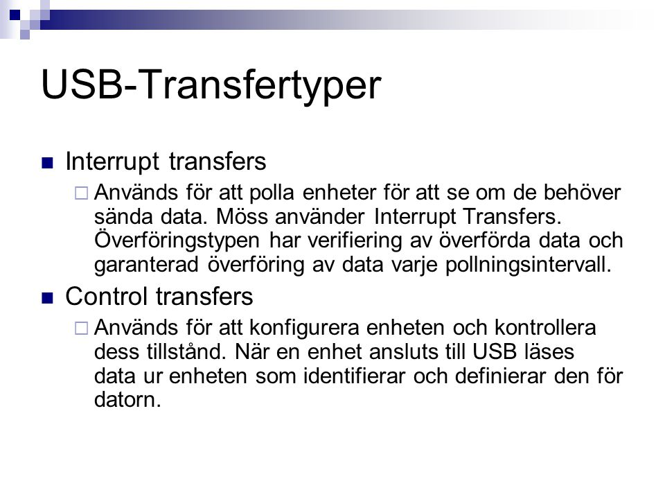 USB-Transfertyper Interrupt transfers Control transfers
