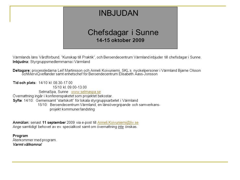 INBJUDAN Chefsdagar i Sunne 14-15 oktober 2009