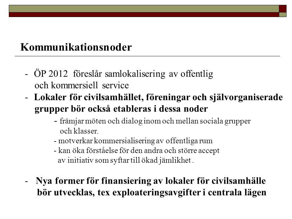 Kommunikationsnoder ÖP 2012 föreslår samlokalisering av offentlig