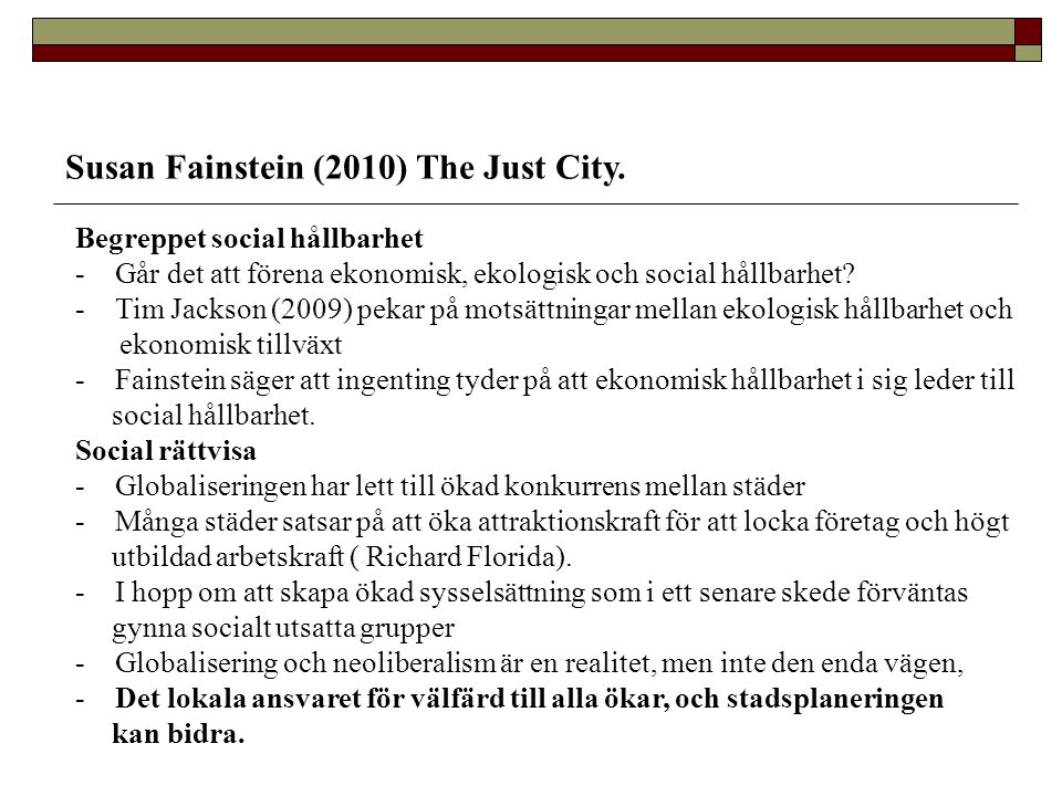 Susan Fainstein (2010) The Just City.