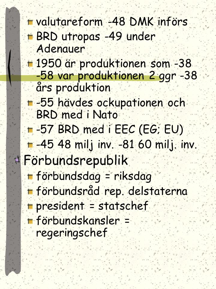 Förbundsrepublik valutareform -48 DMK införs