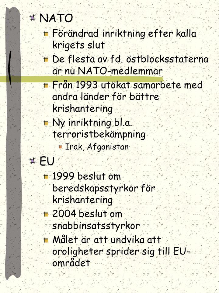 NATO EU Förändrad inriktning efter kalla krigets slut
