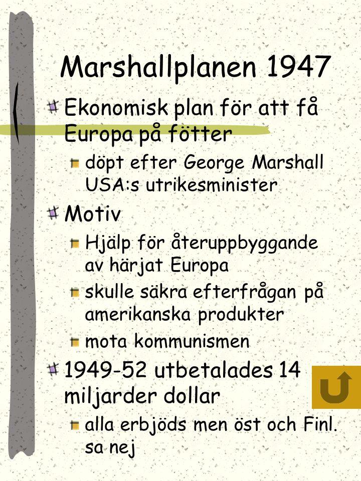 Marshallplanen 1947 Ekonomisk plan för att få Europa på fötter Motiv