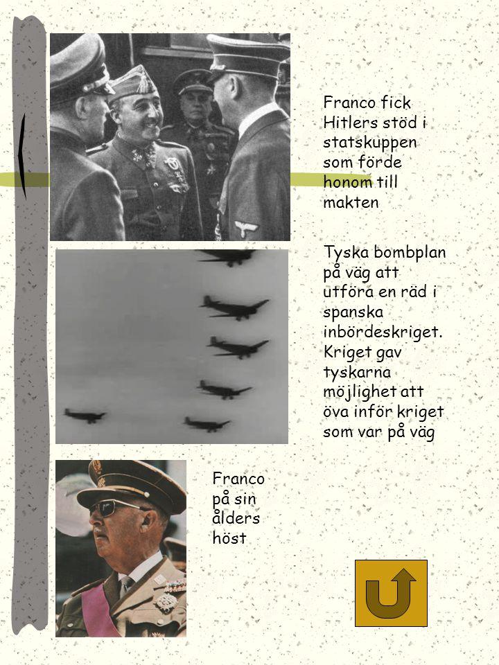 Franco fick Hitlers stöd i statskuppen som förde honom till makten