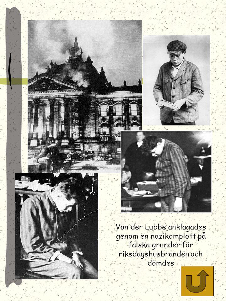 Van der Lubbe anklagades genom en nazikomplott på falska grunder för riksdagshusbranden och dömdes