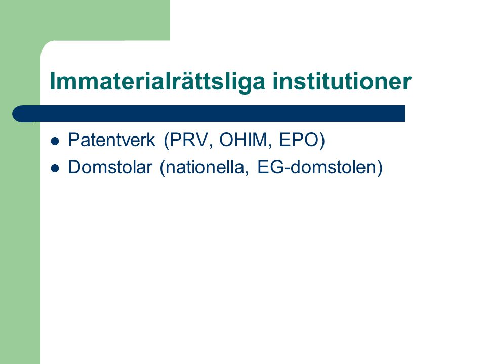 Immaterialrättsliga institutioner