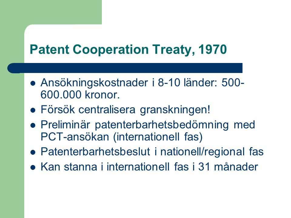Patent Cooperation Treaty, 1970