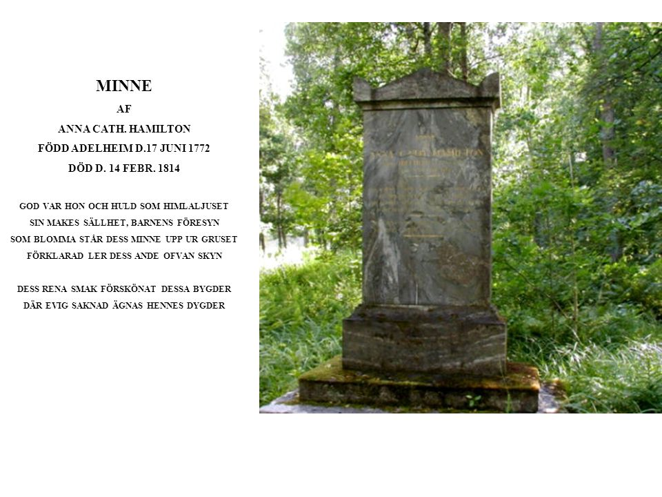 MINNE AF ANNA CATH. HAMILTON FÖDD ADELHEIM D.17 JUNI 1772