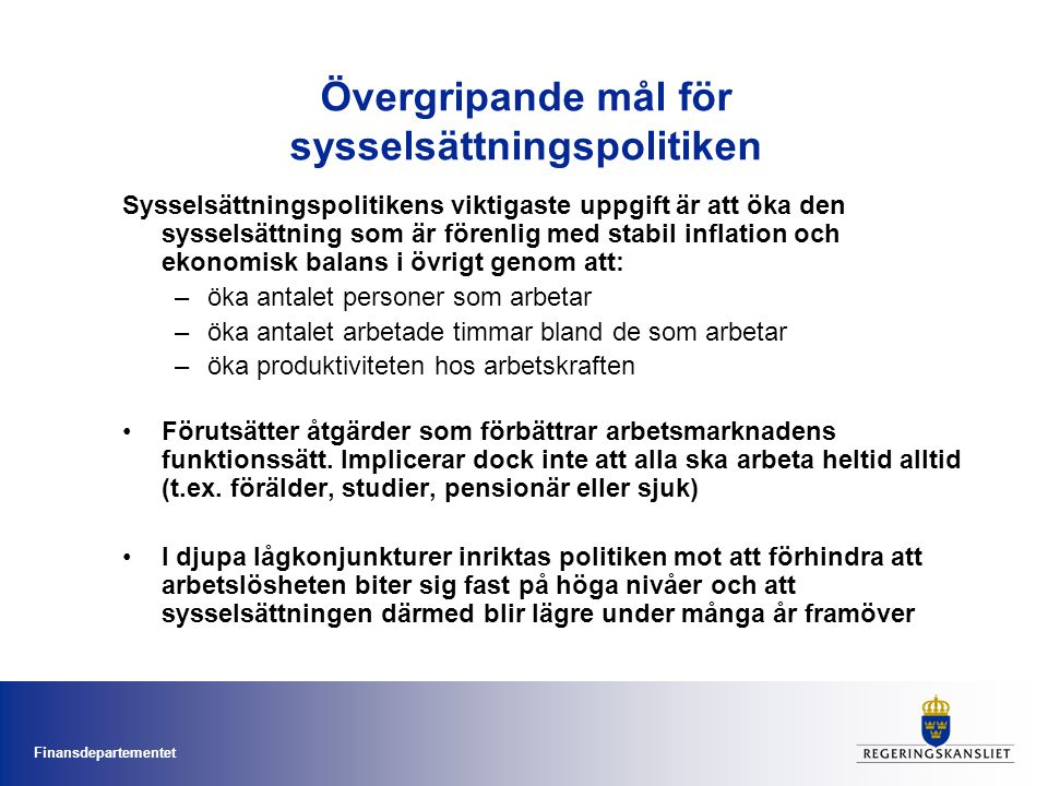 Övergripande mål för sysselsättningspolitiken
