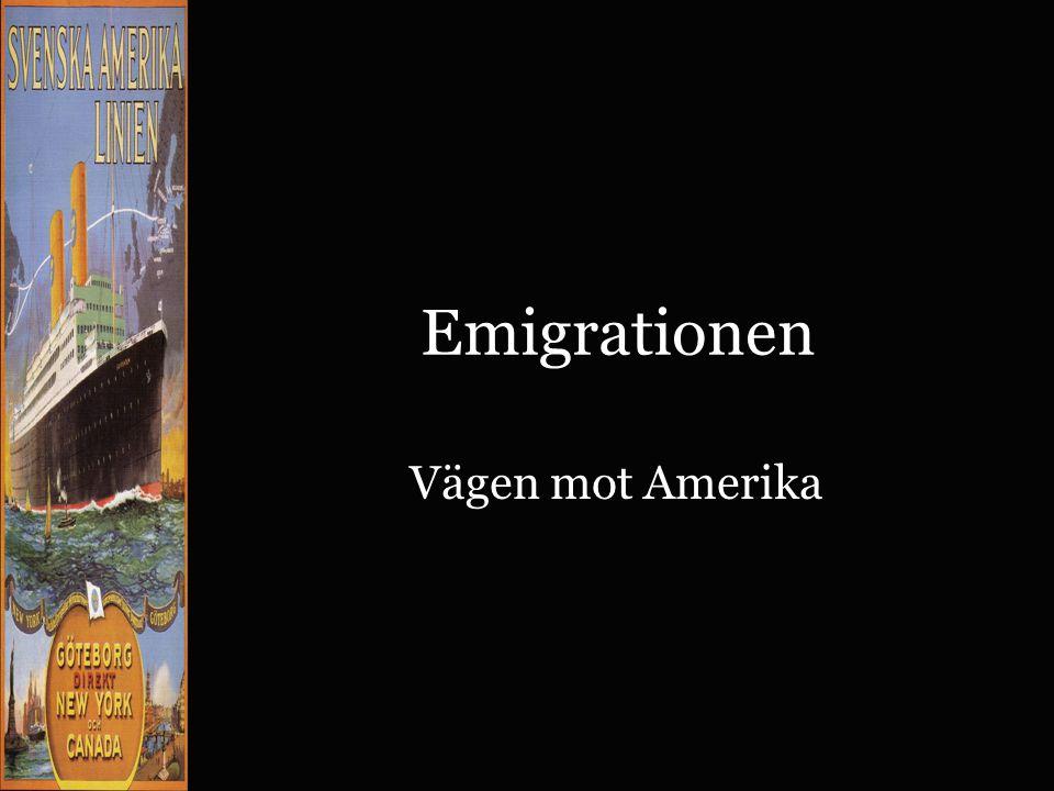 Emigrationen Vägen mot Amerika