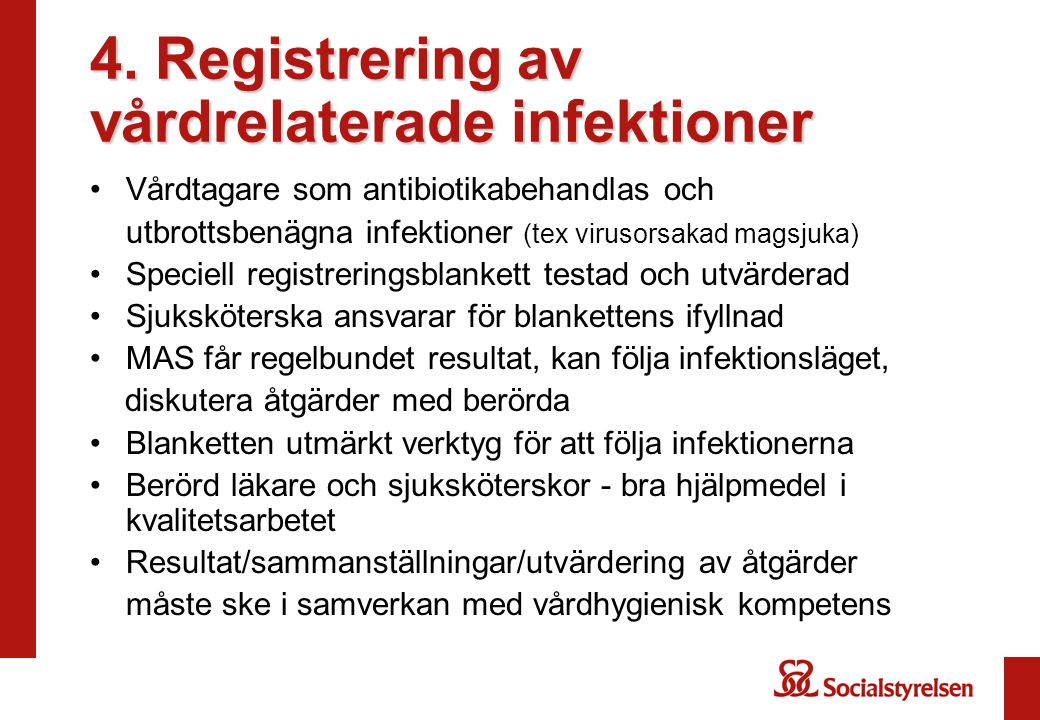 4. Registrering av vårdrelaterade infektioner