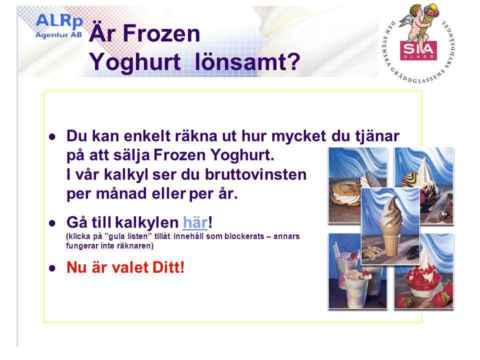 Är Frozen Yoghurt lönsamt